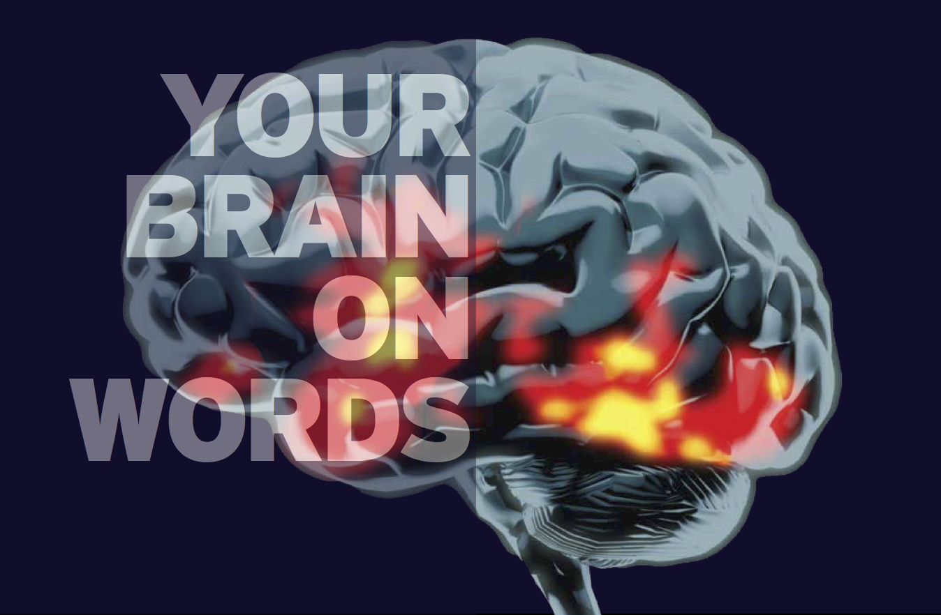 Your Brain on Words